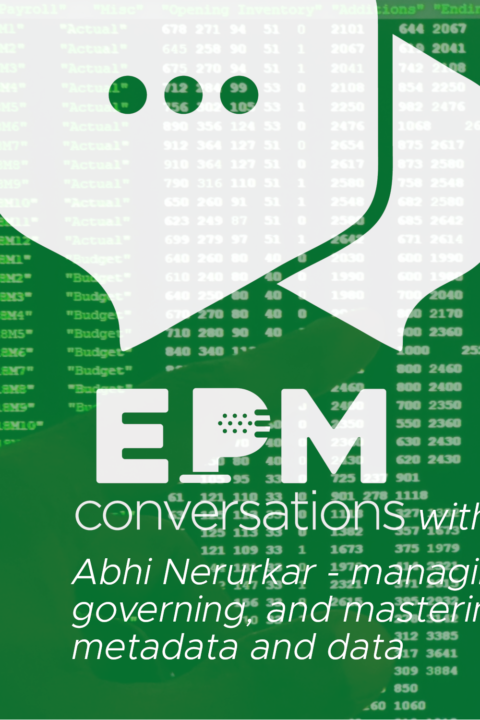 EPM Conversation – A Conversation With Abhi Nerurkar, Co-Founder of EPMware