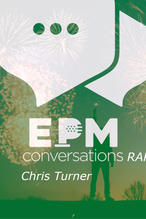 EPM Conversations – Episode 5, A Conversation (no, a rap!) With Chris Turner