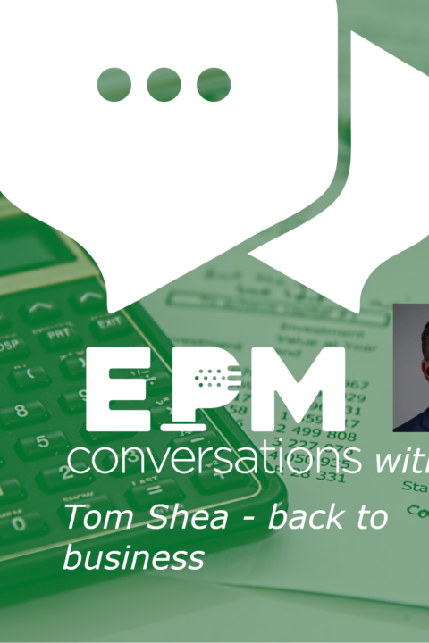 EPM Conversations — Episode No. 8, A Conversation with Tom Shea, CEO of OneStream Software